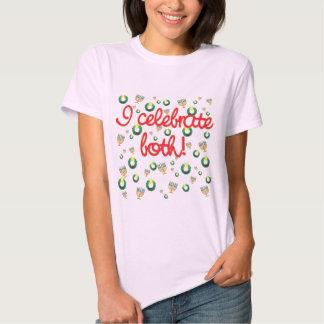 I Celebrate Both Christmas and Hanukkah Tee Shirt