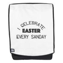 I Celebrate Easter Every Sunday Funny Backpack