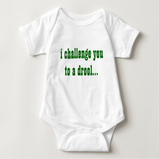 I Challenge you onsie Baby Bodysuit