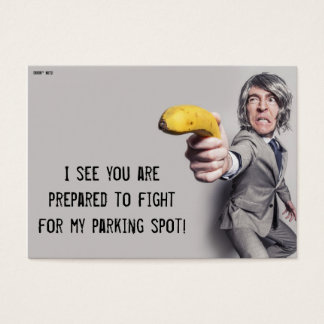 I Challenge You To A Banana Duel - Parking Note Business Card