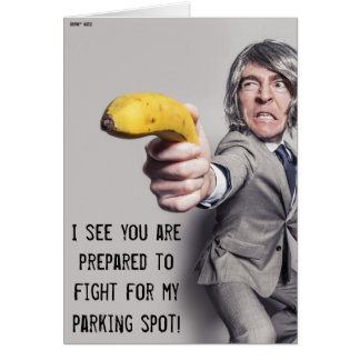 I Challenge You To A Banana Duel - Parking Note Card