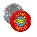 I Chase Bad Boys 1 Inch Round Button