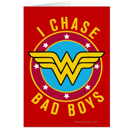 I Chase Bad Boys Greeting Card