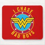 I Chase Bad Boys Mouse Pad