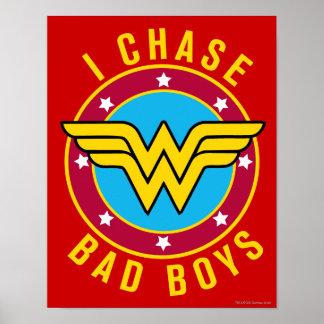 I Chase Bad Boys Print