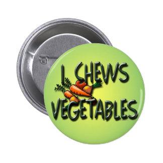 I Chews Vegetables Design Pins