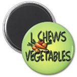 I Chews Vegetables Design Fridge Magnet