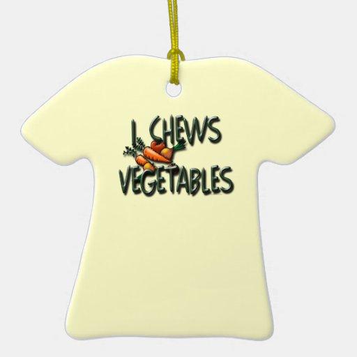 I Chews Vegetables Garden Ceramic Ornament