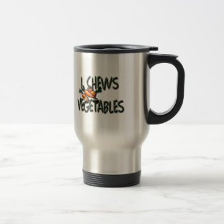 I Chews Vegetables Garden Travel Mug
