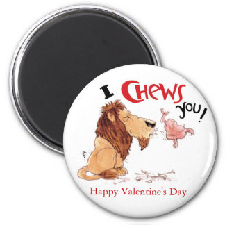 I Chews You 2 Inch Round Magnet