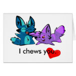I chews you. cards