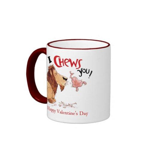 I Chews You Mug