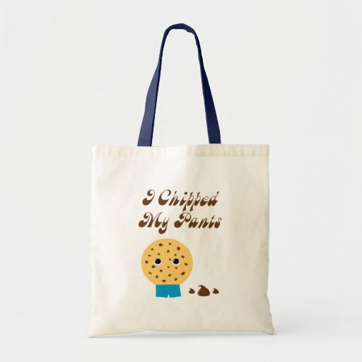 I Chipped My Pants Chocolate Chip Cookie Tote Bags