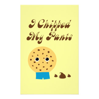 I Chipped My Pants Chocolate Chip Cookie Stationery