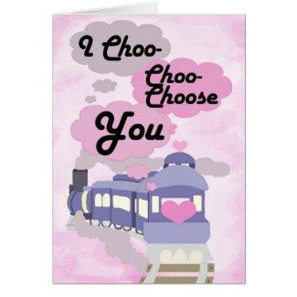 I Choo Choo Choose You Card