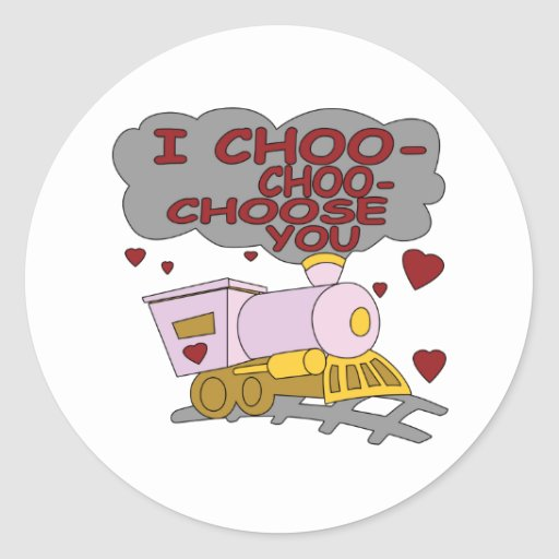 I Choo Choo le elige Pegatina Redonda