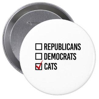I choose cats over politics - -  pinback button