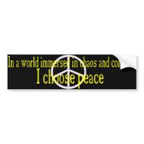I Choose Peace Bumper Sticker (yellow letters)