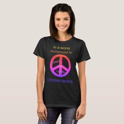 I Choose Peace II T-Shirt