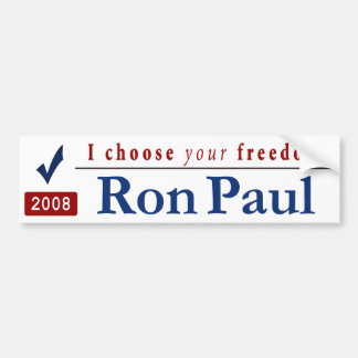 I Choose Your Freedom Car Bumper Sticker