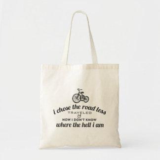 I Chose the Road Less Traveled Tote Bag