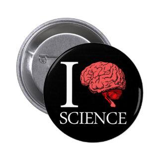 I ciencia de cerebro (sé la ciencia) (la ciencia d pin redondo de 2 pulgadas