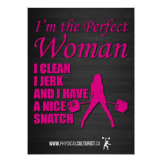 I Clean, I Jerk, and I Have A Nice Snatch Poster