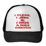 I Clean I Jerk & I Have A Nice Snatch Hats