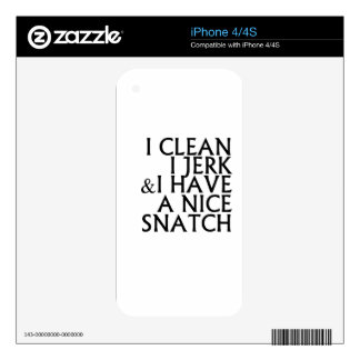 I Clean I Jerk I Have a Nice Snatch T Shirts.png iPhone 4 Skins