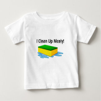 I Clean Up Nicely - SRF Baby T-Shirt