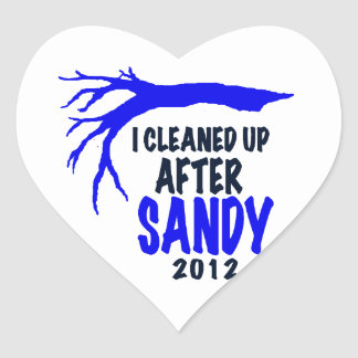 I CLEANED UP AFTER SANDY 2012 HEART STICKER
