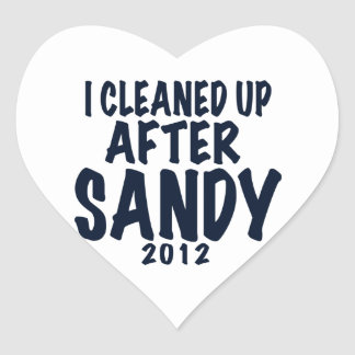 I Cleaned Up After Sandy 2012, Hurricane Sandy Heart Sticker