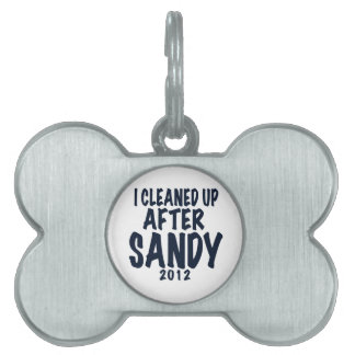 I Cleaned Up After Sandy 2012, Hurricane Sandy Pet Tag