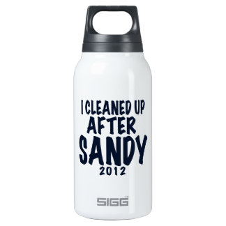 I Cleaned Up After Sandy 2012, Hurricane Sandy Thermos Bottle