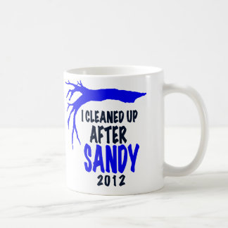 I CLEANED UP AFTER SANDY 2012 COFFEE MUGS