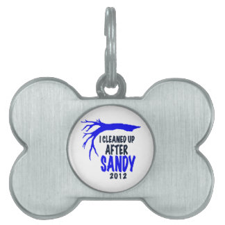 I CLEANED UP AFTER SANDY 2012 PET NAME TAGS
