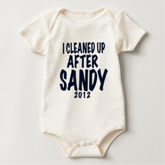 I Cleaned Up After Sandy, Hurricane Sandy gifts Baby Bodysuit