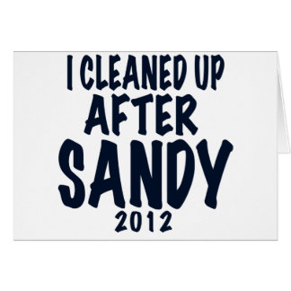 I Cleaned Up After Sandy, Hurricane Sandy gifts Card