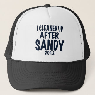 I Cleaned Up After Sandy, Hurricane Sandy gifts Trucker Hat