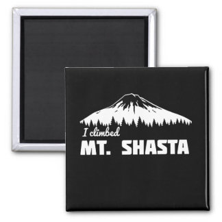 I Climbed Mt. Shasta Magnet
