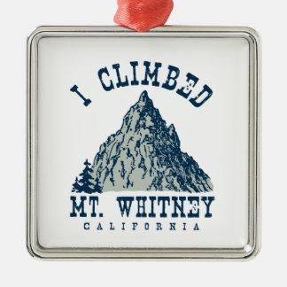 I Climbed Mt. Whitney California Square Metal Christmas Ornament