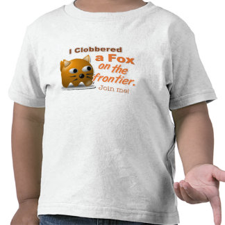 """I Clobbered a Fox on the Frontier"" Game T-Shirt"