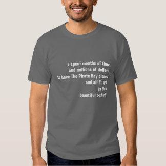 I closed The Pirate Bay beautiful t-shirt