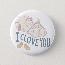 I Clove You Button
