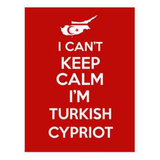 I Cnt Keep Calm Im Turkish Cypriot Postcard
