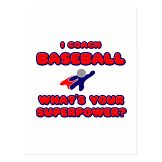 I Coach Baseball .. What's Your Superpower? Postcard
