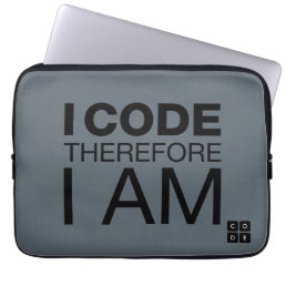 I Code Therefore I Am Computer Sleeve