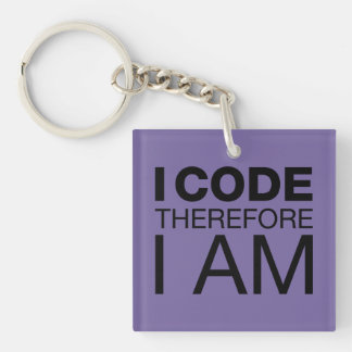 I Code Therefore I Am Double-Sided Square Acrylic Keychain