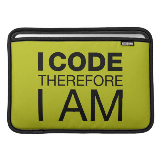 I Code Therefore I Am MacBook Sleeves