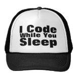 I Code While You Sleep Trucker Hat